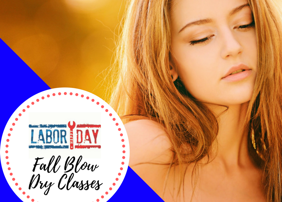 Fall Blow Dry Classes